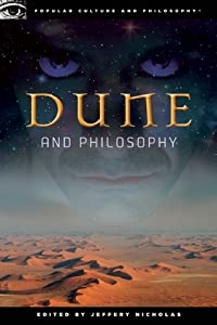 Dune and Philosophy: Weirding Way of the Mentat