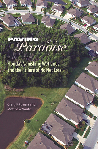 Paving Paradise by Craig Pittman