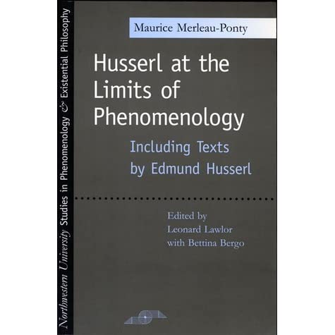 Husserl at the limits of phenomenology by maurice merleau ponty fandeluxe Gallery