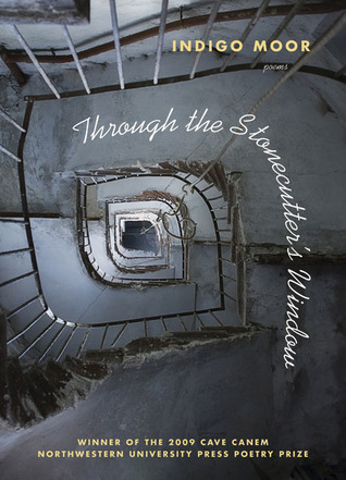 Through the Stonecutter's Window: Poems