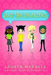 Luv Ya Bunches (Flower Power, #1)