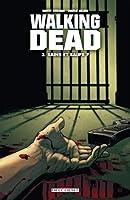Sains et saufs ? (Walking Dead #3)