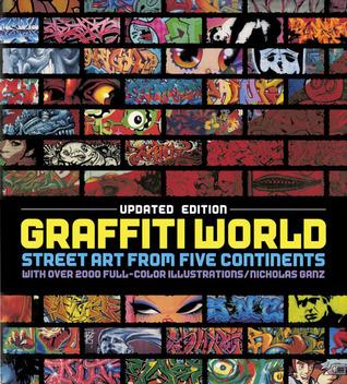 Graffiti World Updated Edition by Nicholas Ganz