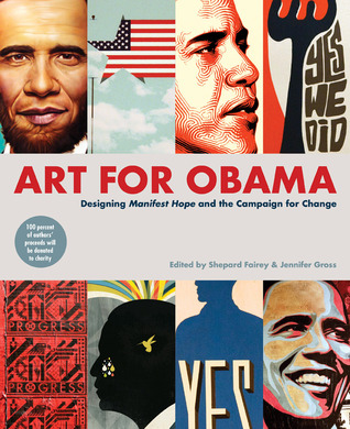Art for Obama: Designing the Campaign for Change
