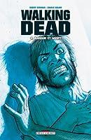 Amour et Mort (Walking Dead #4)