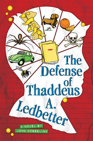 The Defense of Thaddeus A  Ledbetter by John Gosselink