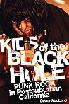 Kids of the Black Hole: Punk Rock Postsuburban California