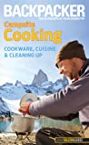 Backpacker Campsite Cooking: Cookware, Cuisine, and Cleaning Up