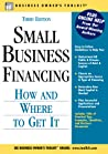 Small Business Financing: How and Where To Get It