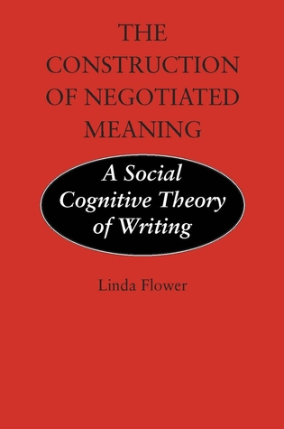 The Construction of Negotiated Meaning: A Social Cognitive Theory of