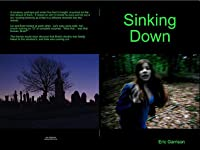Sinking Down (Road Ghosts, #2)