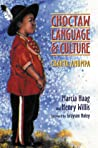 Choctaw Language and Culture by Marcia Haag
