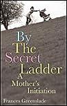 By the Secret Ladder