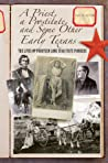 A Priest, a Prostitute, and Some Other Early Texans: The Lives of Fourteen Lone Star State Pioneers