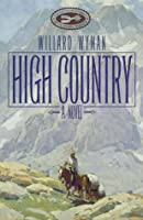 High Country: A Novel