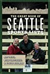 The Great Book of Seattle Sports Lists