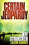 Certain Jeopardy (Sgt. Major Eric Moyer, #1) ebook download free