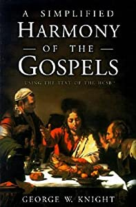 A Simplified Harmony of the Gospels: Using the Text of the HSCB