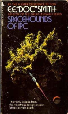 "Spacehounds of IPC by E.E. ""Doc"" Smith"