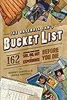 The Baseball Fan's Bucket List by Robert Santelli