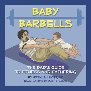 Baby Barbells by Joshua Levitt