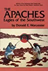 The Apaches: Eagles of the Southwest