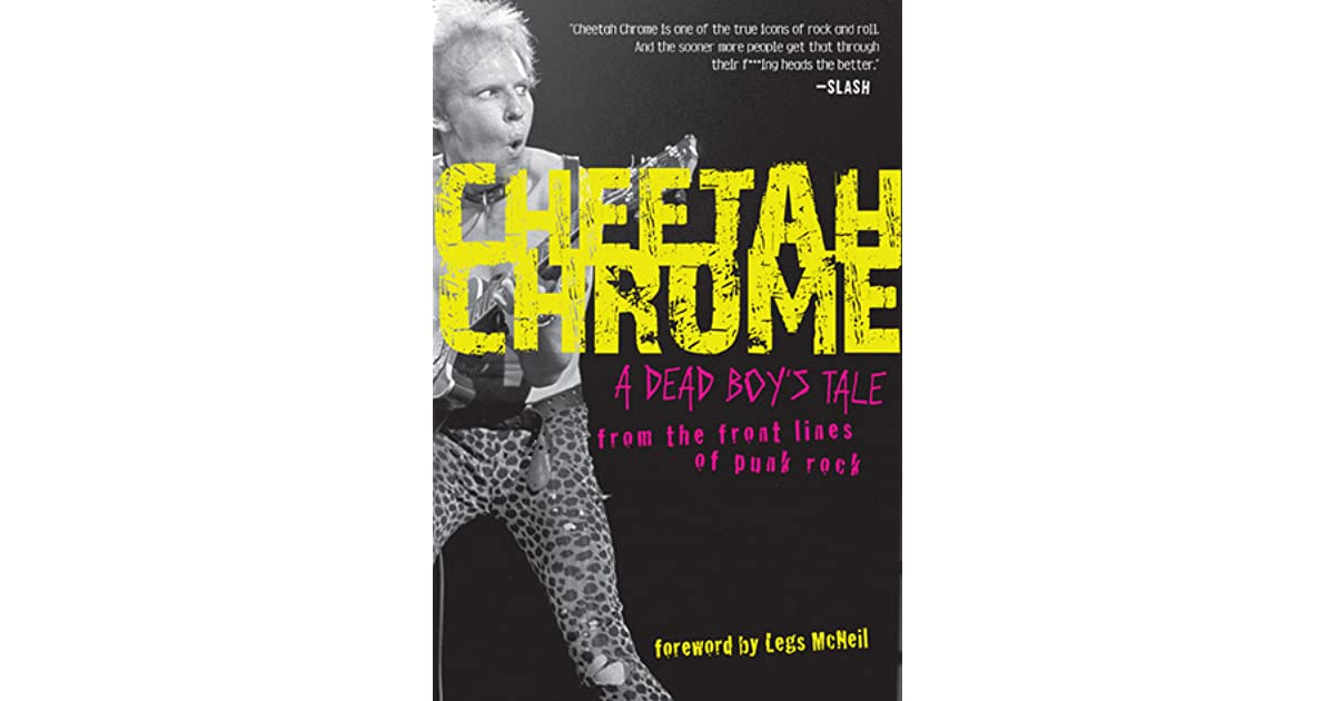 Cheetah Chrome: A Dead Boy's Tale: From the Front Lines of