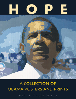 Hope: A Collection of Obama Posters and Prints