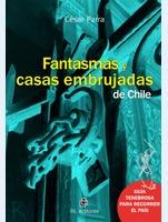 !!> Read ➸ Fantasmas Y Casas Embrujadas De Chile  ➻ Author César Parra – Plummovies.info