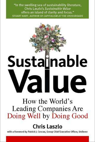 Sustainable-Value-How-the-World-s-Leading-Companies-Are-Doing-Well-by-Doing-Good-