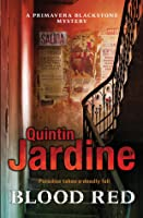 Blood Red (Primavera Blackstone series, Book 2): Murder and deceit abound in this thrilling mystery