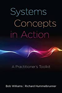 Systems Concepts in Action: A Practitioner's Toolkit