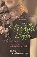 The Forsyte Saga: Flowering Wilderness (End of the Chapter #2)