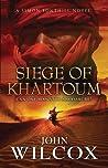 Siege of Khartoum (Simon Fonthill, #6)