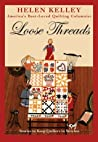 Loose Threads: Stories to Keep Quilters in Stitches