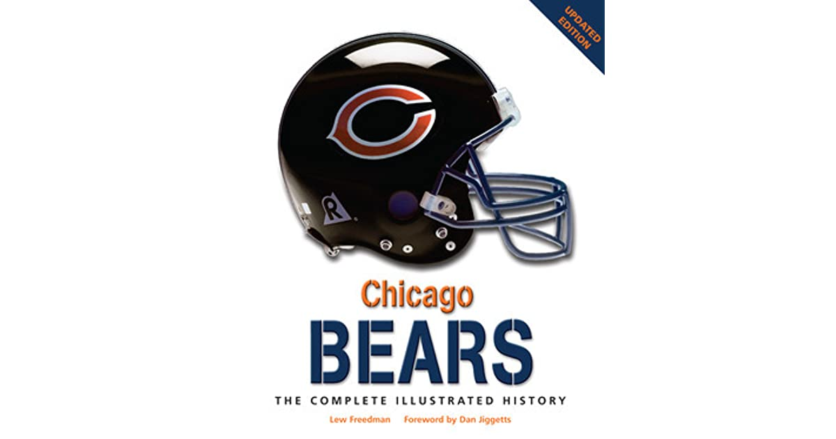 3c6ded1a Chicago Bears: The Complete Illustrated History by Lew Freedman
