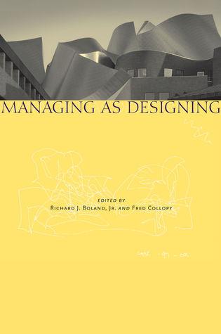 Managing as Designing
