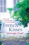 French Kisses: Love, Life and Disaster in Normandy