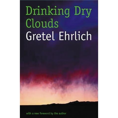 about men gretel ehrlich essay