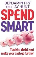 Spendsmart: Tackle Debt and Make Your Cash Go Further