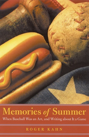 Memories of Summer When Baseball Was an Art, and Writing about It a Game