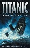 Titanic - A Survivor's Story