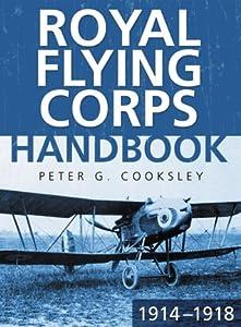The Royal Flying Corps Handbook 1914-18