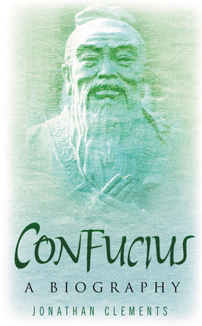 Confucius: A Biography