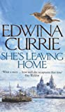 She's Leaving Home by Edwina Currie