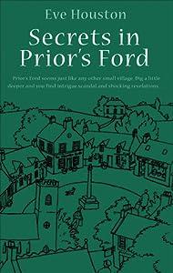 Secrets in Prior's Ford (Prior's Ford, #1)
