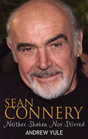 Sean Connery: Neither Shaken nor Stirred