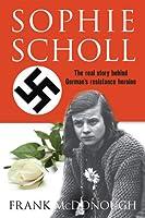 Sophie Scholl: The Real Story Behind German's Resistance Heroine
