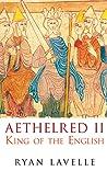 Aethelred II: King of England 978-1016