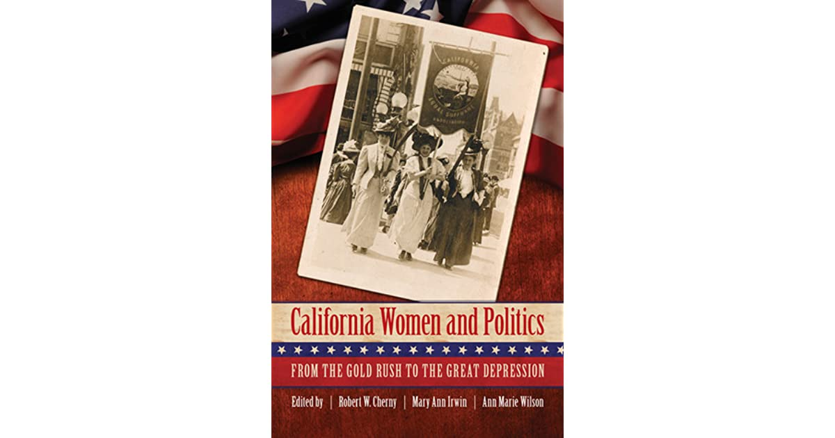California Women and Politics: From the Gold Rush to the